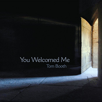 You Welcomed Me