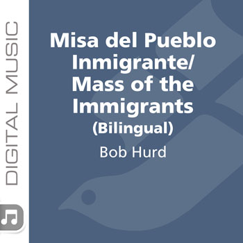 Misa del Pueblo Inmigrante/Mass of the Immigrants