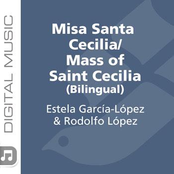 Misa Santa Cecilia/Mass of St. Cecilia (Bilingual)