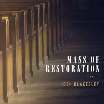 Mass of Restoration Live