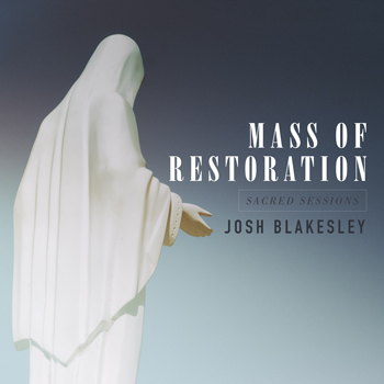 Mass of Restoration