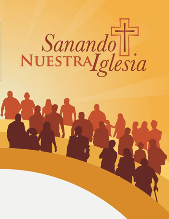 Healing Our Church and Sanando Nuestra Iglesia
