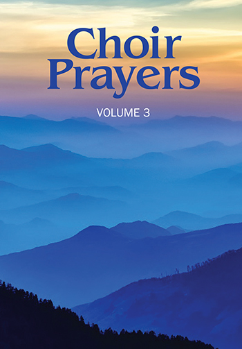 Choir Prayers, Volume 3