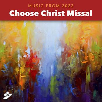 Choose Christ Missal 2022
