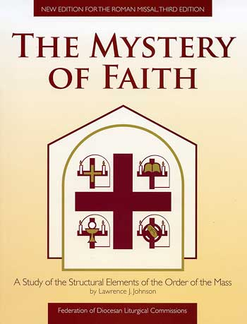 The Mystery of Faith, Revised Edition
