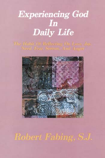Experiencing God In Daily Life