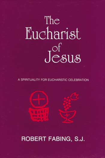 The Eucharist of Jesus