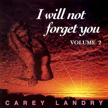 I Will Not Forget You, Volume 2