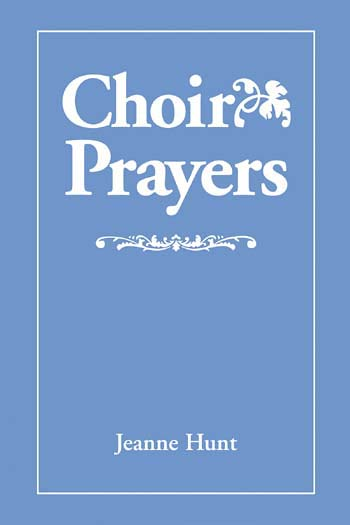 Choir Prayers