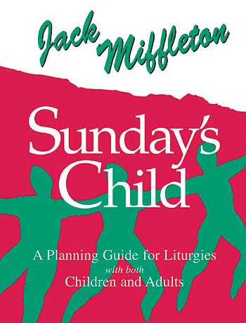 Sunday's Child (A Planning Guide)