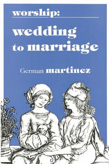 Worship Wedding to Marriage