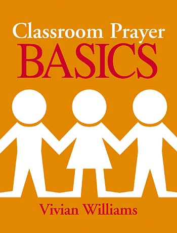 Classroom Prayer Basics