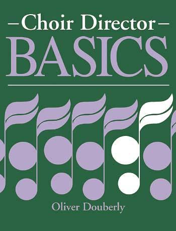 Choir Director Basics