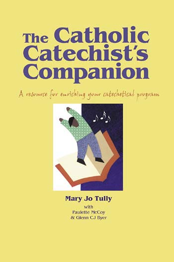 The Catholic Catechist's Companion