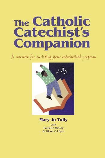 The Catholic Catechist's Companion