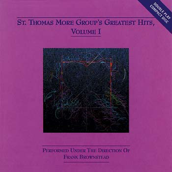 St. Thomas More Group's Greatest Hits, Vol. 1