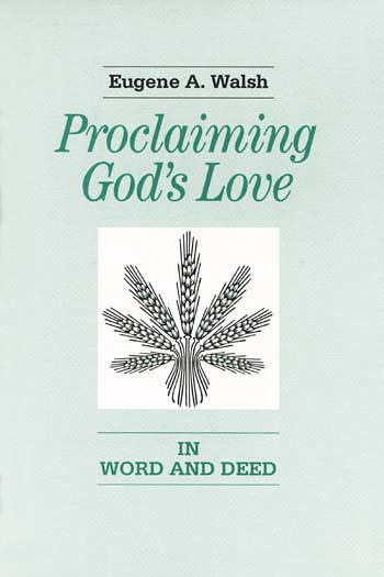 Proclaiming God's Love in Word and Deed