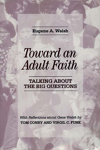 Toward an Adult Faith: Talking About the Big Questions