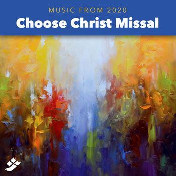 Choose Christ Missal Audio
