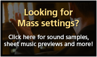 Download FREE Mass settings - Assembly Editions and Unlimited reprint permissions through November 30, 2013!!